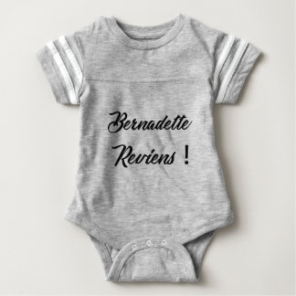 Bernadette return baby bodysuit