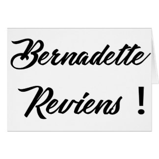 Bernadette return card