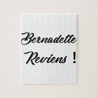 Bernadette return puzzles