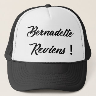 Bernadette return trucker hat