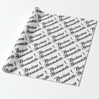 Bernadette return wrapping paper