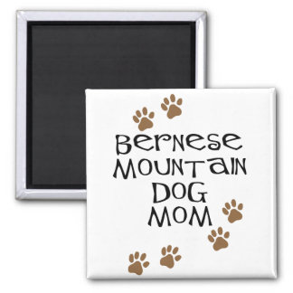 Bernese Mountain Dog Mom Square Magnet