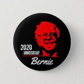 Bernie 2020 Hindsight 2 Inch Round Button