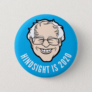 Bernie Cartoon Head Hindsight is 2020 Button