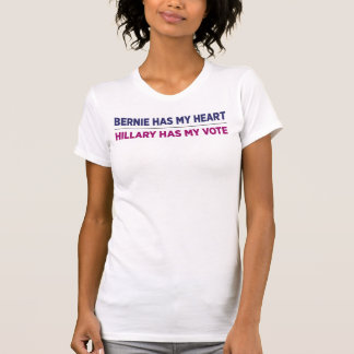 Bernie has my heart, Hillary has my vote shirt