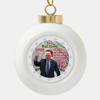 Bernie Sanders 2016 Ceramic Ball Christmas Ornament