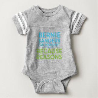 Bernie Sanders -- Because Reasons! Baby Bodysuit