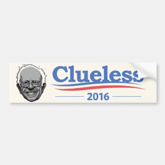 Bernie Sanders - Clueless Bumper Sticker