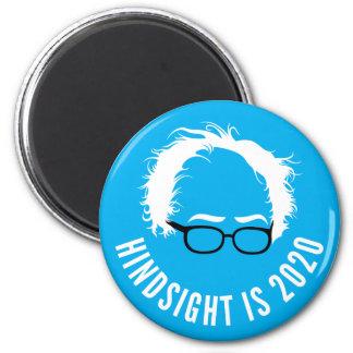 Bernie Sanders Hindsight is 2020 Magnet