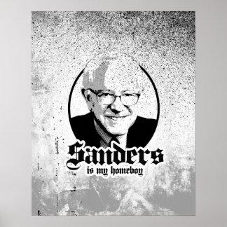 Bernie Sanders is my Homeboy Poster