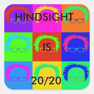 "Bernie Sanders Pop  ""HINDSIGHT IS 20/20 stickers"