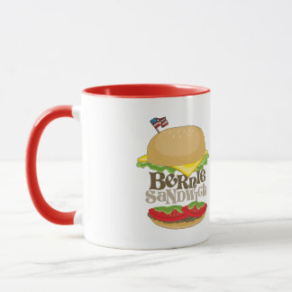Bernie Sandwich - Bernie Sanders for President -.p Mug