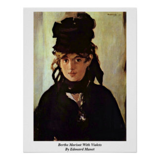 Berthe Morisot With Violets By Edouard Manet Poster
