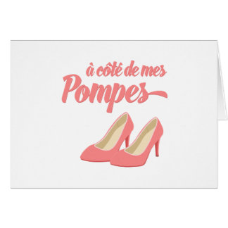 Beside My Shoes - A Cote de Mes Pompes French Card
