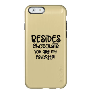 """Besides Chocolate"" iphone Case"