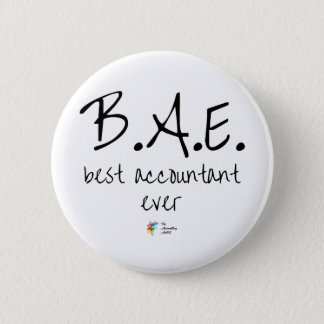 Best Accountant Ever Button B.A.E.