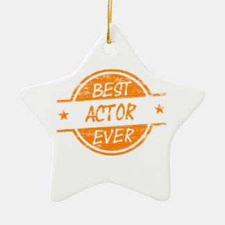 Best Actor Ever Orange.png Ceramic Ornament