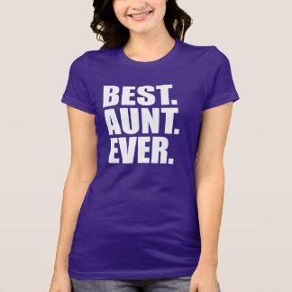 Best. Aunt. Ever. (purple) T-Shirt