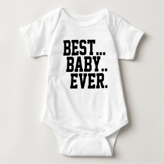 Best...Baby..Ever. House of Heron Original Baby Bodysuit