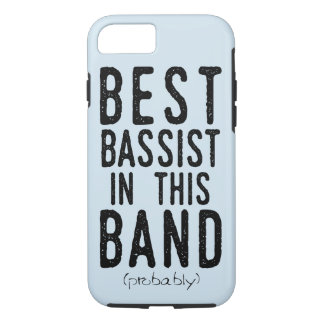 Best Bassist (probably) (blk) iPhone 8/7 Case