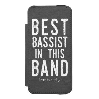 Best Bassist (probably) (wht) Incipio Watson™ iPhone 5 Wallet Case