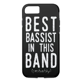 Best Bassist (probably) (wht) iPhone 8/7 Case