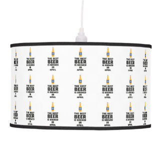 Best Beer is brewed in April Z86r8 Pendant Lamp