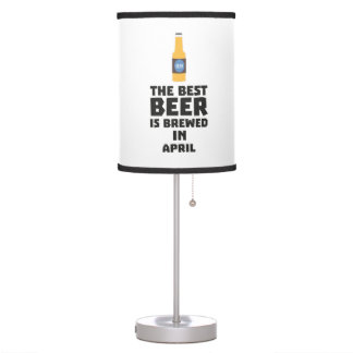 Best Beer is brewed in April Z86r8 Table Lamp