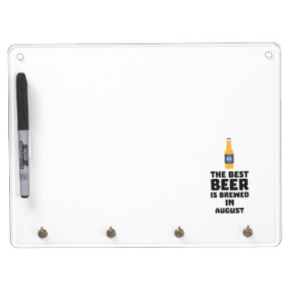 Best Beer is brewed in August Zw06j Dry Erase Board With Keychain Holder