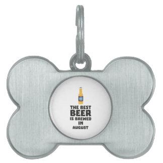 Best Beer is brewed in August Zw06j Pet Name Tag
