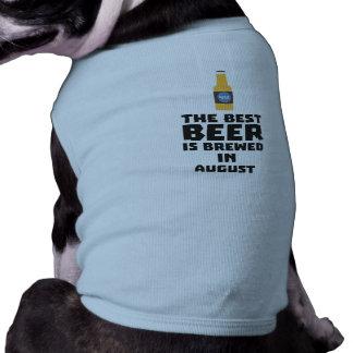 Best Beer is brewed in August Zw06j Shirt