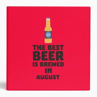 Best Beer is brewed in August Zw06j Vinyl Binder
