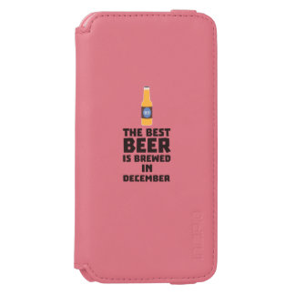 Best Beer is brewed in December Zfq4u Incipio Watson™ iPhone 6 Wallet Case