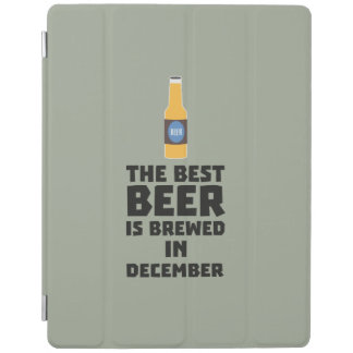 Best Beer is brewed in December Zfq4u iPad Cover