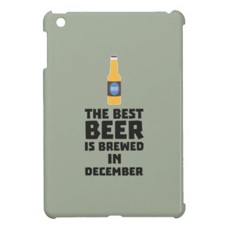 Best Beer is brewed in December Zfq4u iPad Mini Case