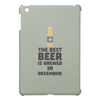 Best Beer is brewed in December Zfq4u iPad Mini Cases
