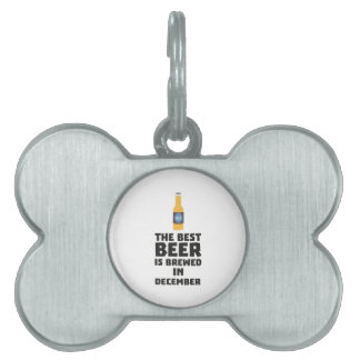 Best Beer is brewed in December Zfq4u Pet ID Tag