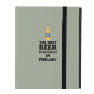 Best Beer is brewed in February Z4i8g iPad Case