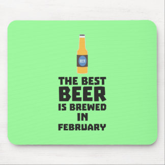 Best Beer is brewed in February Z4i8g Mouse Pad