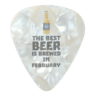 Best Beer is brewed in February Z4i8g Pearl Celluloid Guitar Pick