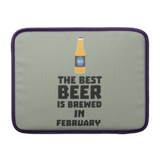Best Beer is brewed in February Z4i8g Sleeve For MacBook Air