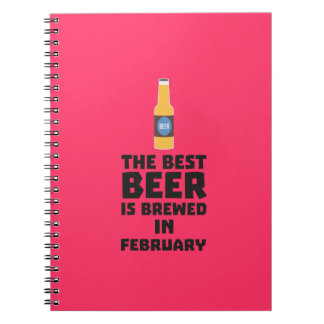 Best Beer is brewed in February Z4i8g Spiral Notebook