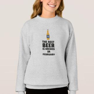 Best Beer is brewed in February Z4i8g Sweatshirt