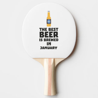 Best Beer is brewed in January Zxe8k Ping Pong Paddle