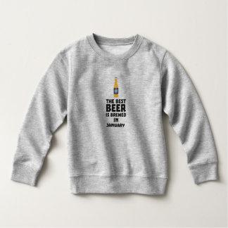 Best Beer is brewed in January Zxe8k Sweatshirt