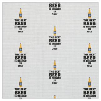 Best Beer is brewed in July Z4kf3 Fabric