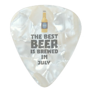 Best Beer is brewed in July Z4kf3 Pearl Celluloid Guitar Pick