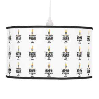 Best Beer is brewed in July Z4kf3 Pendant Lamp