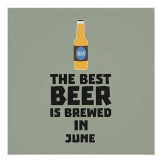 Best Beer is brewed in June Z1u77 Poster