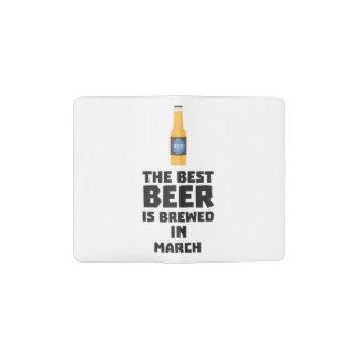Best Beer is brewed in March Zp9fl Pocket Moleskine Notebook